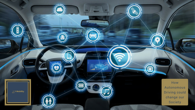 How Autonomous Driving could change our Society