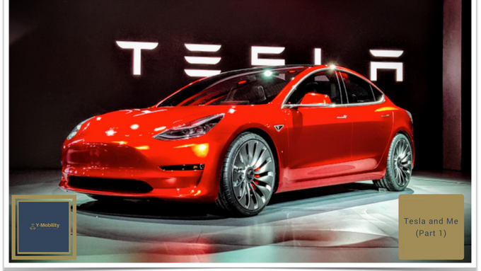 The Tesla Story and Me (Part 1)