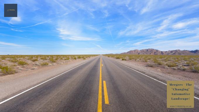 "Mergers – The ""Changing"" Automotive Landscape!"
