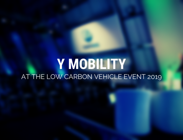 """Y Mobility at the """"Low Carbon Vehicle Event 2019"""""""