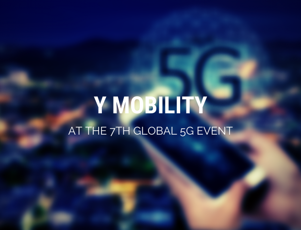 Y Mobility at the 7th Global 5G Event