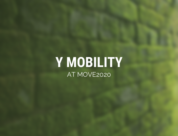 Y Mobility at MOVE2020 – Mobility Re-Imagined!