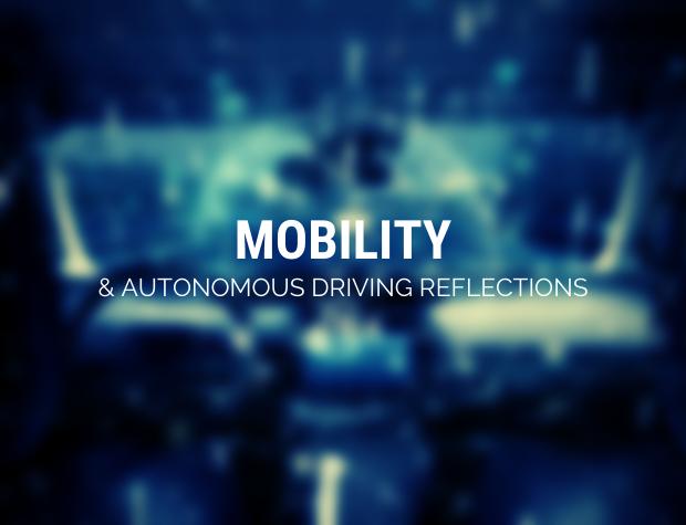 Mobility & Autonomous Driving Reflections