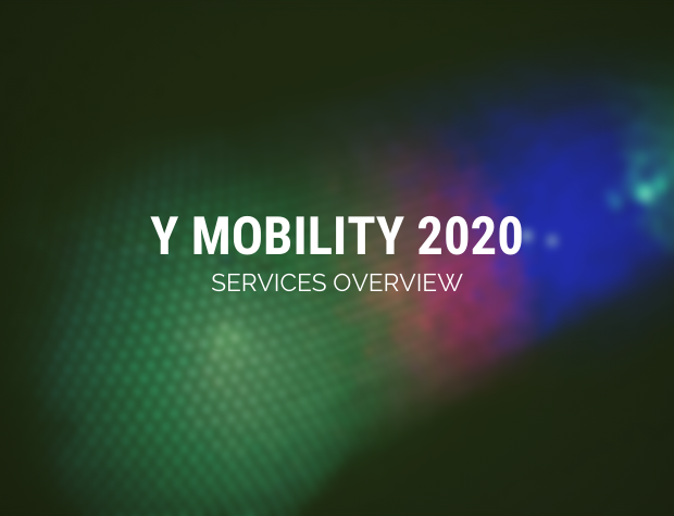 Y Mobility 2020: Services Overview